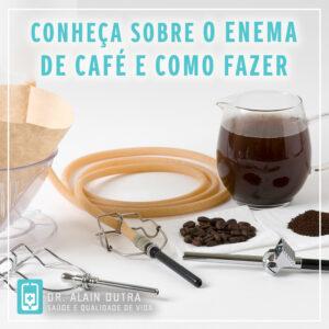 Conheça sobre o enema de café e como fazer
